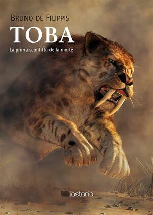 Toba. La prima sconfitta della morte