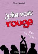 Julie voit rouge