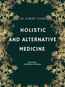 Holistic and Alternative Medicine