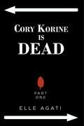 Cory Korine is Dead