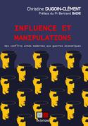 Influence et manipulations