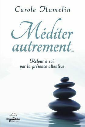 Méditer autrement…