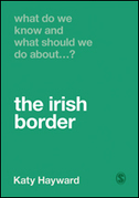What Do We Know and What Should We Do About the Irish Border?
