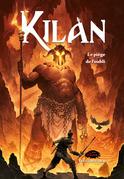 Kilan: Le piège de l'oubli