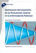 Fast Facts: Ottimizzazione del trattamento delle fluttuazioni motorie nella malattia di Parkinson