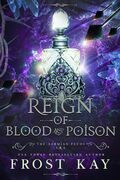 Reign of Blood and Poison