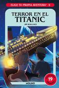 Elige tu propia aventura 9. Terror en el Titanic