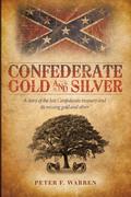 Confederate Gold and Silver