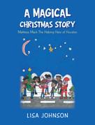 A Magical Christmas Story