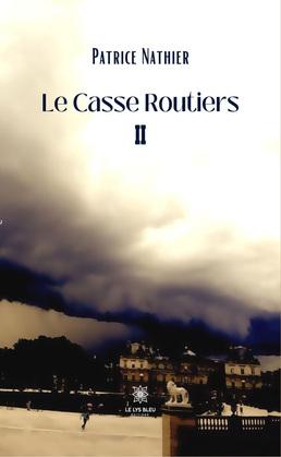 Le Casse Routiers II