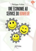 Une Economie au service du Bonheur