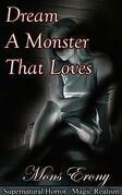 Dream A Monster That Loves