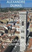 Un Anno a Firenze: L' Arrivo