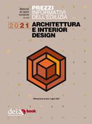 Prezzi informativi dell'edilizia. Architettura Interior Design. 1/2021