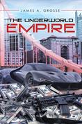 The Underworld Empire