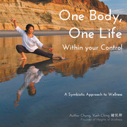 One Body, One Life Within Your Control