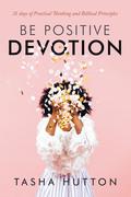Be Positive  Devotion