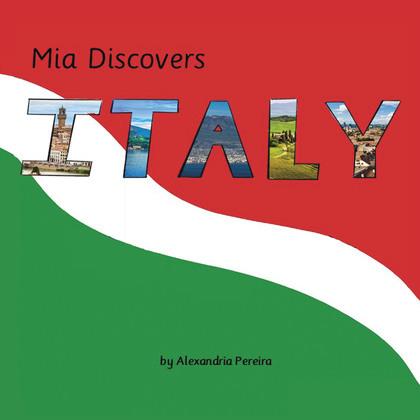 Mia Discovers Italy