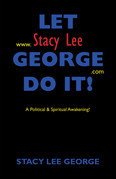 Let Stacy Lee George Do It!