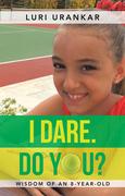 I Dare. Do You?