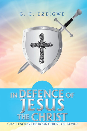 In Defence of Jesus the Christ