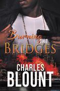 Burning the Bridges