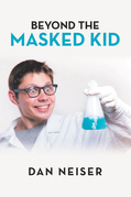 Beyond the Masked Kid