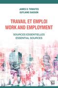 Travail et emploi / Work and Employment