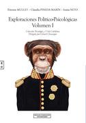 Exploraciones Político-Psicológicas Volumen I