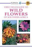First Field Guide to Wild Flowers of Southern Africa