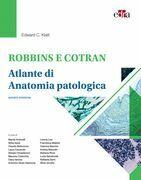 Robbins e Cotran. Atlante di anatomia patologica
