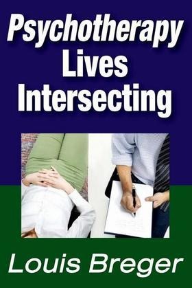 Psychotherapy: Lives Intersecting