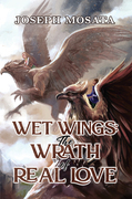 Wet Wings: The Wrath of Real Love