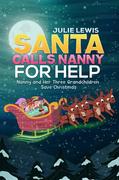 Santa Calls Nanny for Help