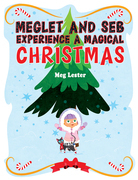 Meglet and Seb Experience a Magical Christmas