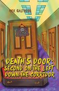 Death's Door: Second on the Left Down the Corridor