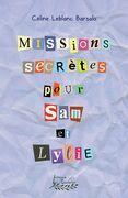 Missions secrètes pour Sam et Lylie