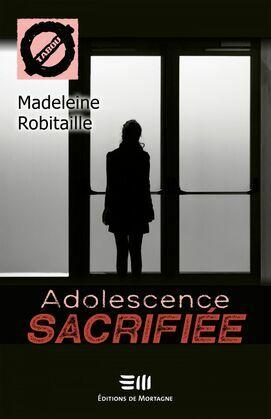 Adolescence sacrifiée