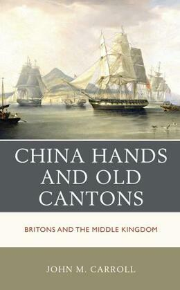 China Hands and Old Cantons