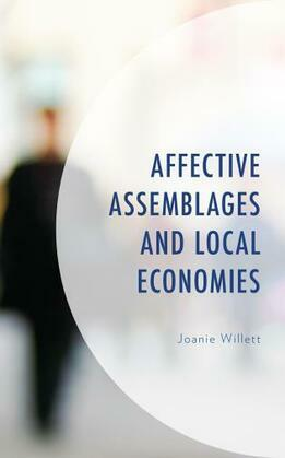 Affective Assemblages and Local Economies