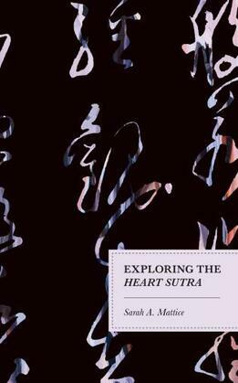 Exploring the Heart Sutra