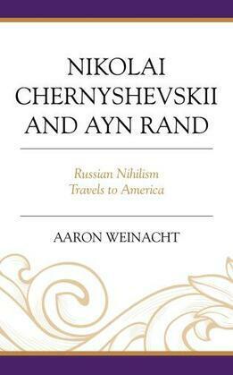 Nikolai Chernyshevskii and Ayn Rand