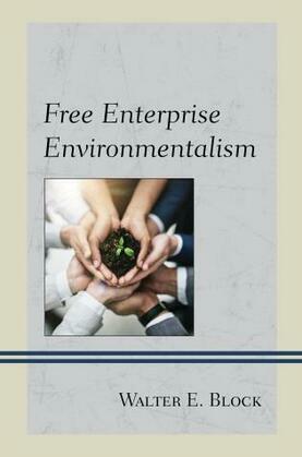 Free Enterprise Environmentalism