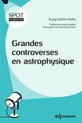 Grandes controverses en astrophysique