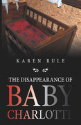 The Disappearance of Baby Charlotte