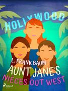 Aunt Jane's Nieces Out West