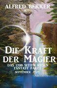 Die Kraft der Magier: Das Riesen 1200 Seiten Fantasy Paket September 2021