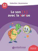 Je prononce le son [t] avec Tutu la tortue