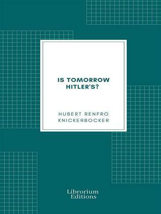 Is Tomorrow Hitler's?