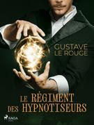 Le Régiment des hypnotiseurs